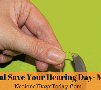 National Save Your Hearing Day