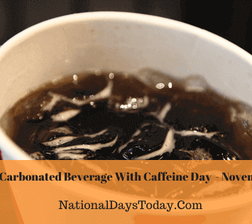 National Carbonated Beverage With Caffeine Day