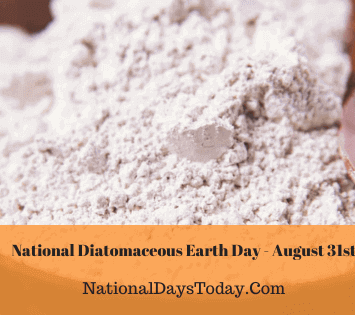 National Diatomaceous Earth Day