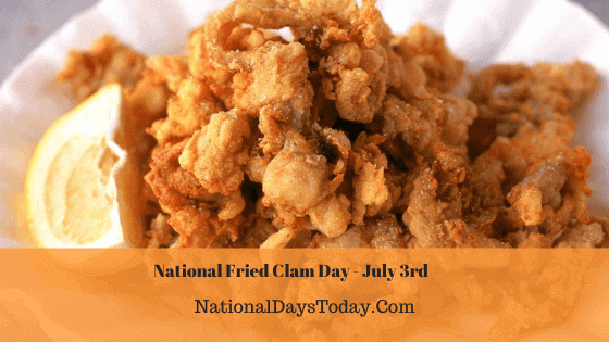 National Fried Clam Day