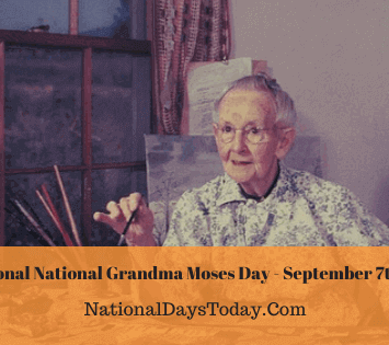 National Grandma Moses Day