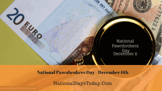 National Pawnbrokers Day