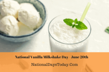 National Vanilla Milkshake Day