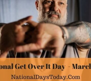 National Get Over It Day